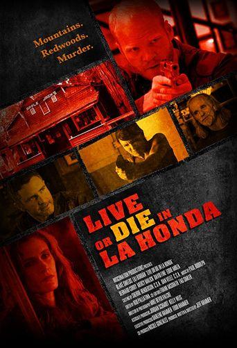 Live or Die in La Honda Poster