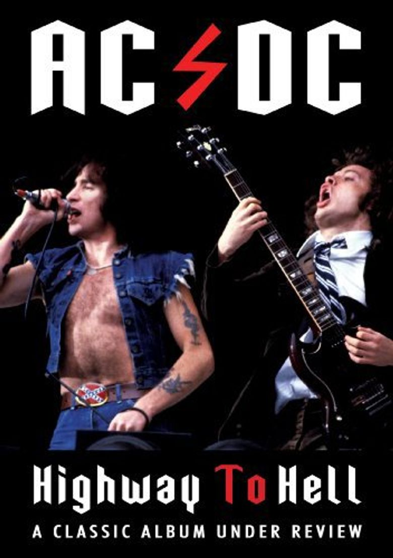 AC/DC: Highway to Hell - Classic Album Under Review Poster