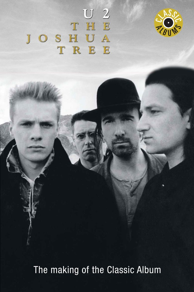 Classic Albums: U2 - The Joshua Tree Poster