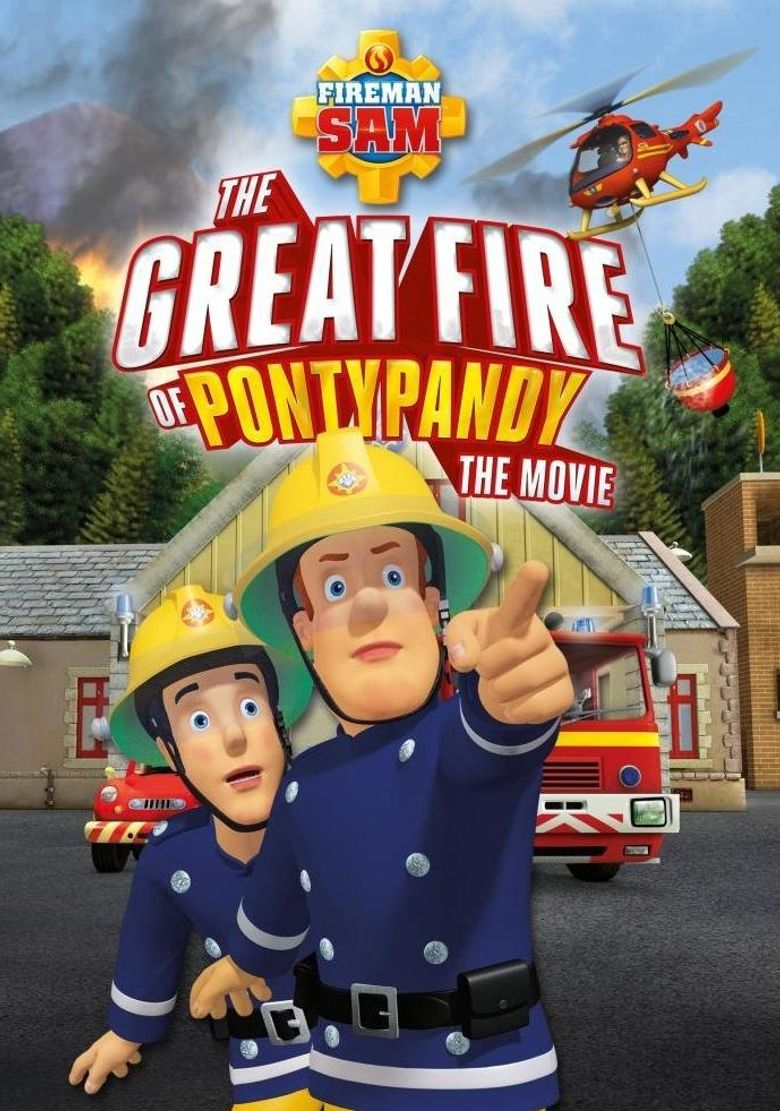 Fireman Sam: The Great Fire of Pontypandy Poster