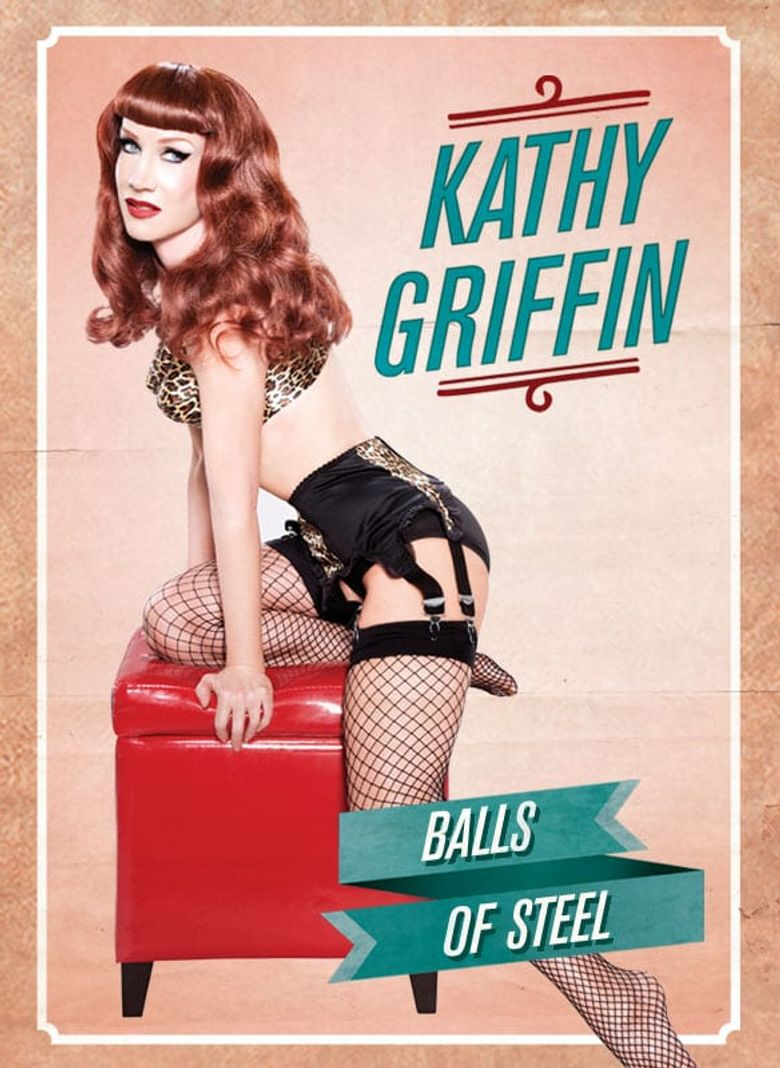 Kathy Griffin: Balls of Steel Poster