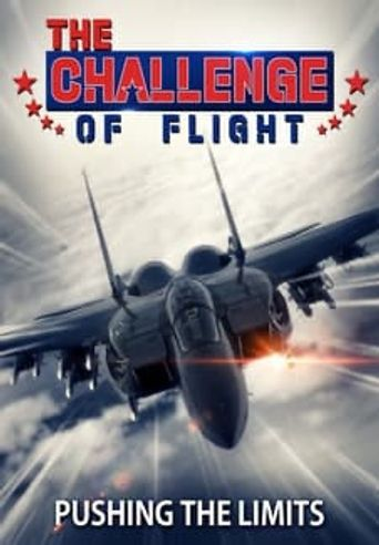 The Challenge of Flight - Pushing the Limits Poster