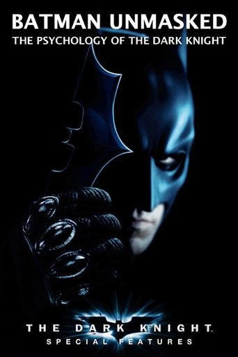 Batman Unmasked: The Psychology of the Dark Knight Poster