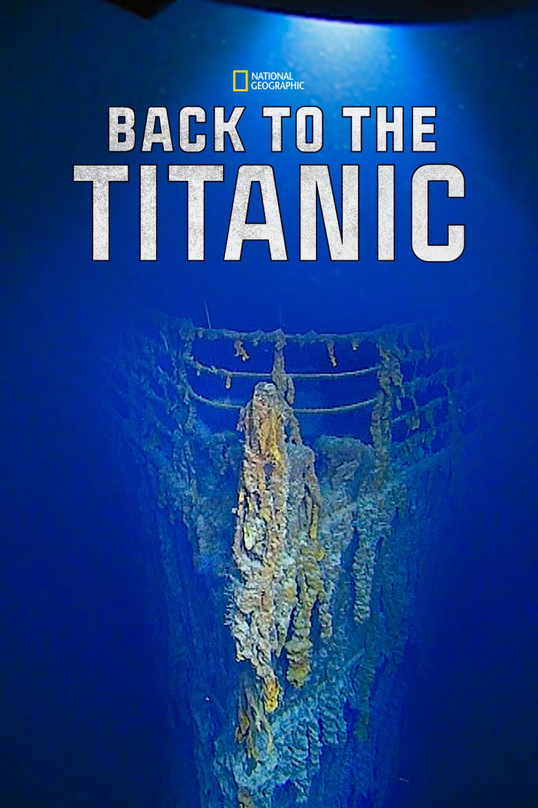 Back To The Titanic Poster