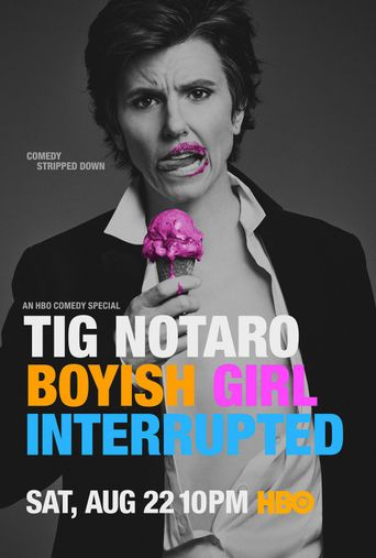 Watch Tig Notaro: Boyish Girl Interrupted