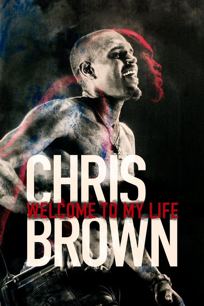 Watch Chris Brown: Welcome to My Life
