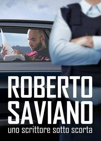 Roberto Saviano: Writing Under Police Protection Poster