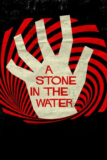 A Stone in the Water Poster