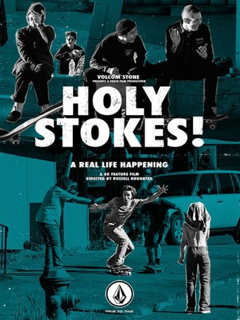 Holy Stokes! A Real Life Happening Poster