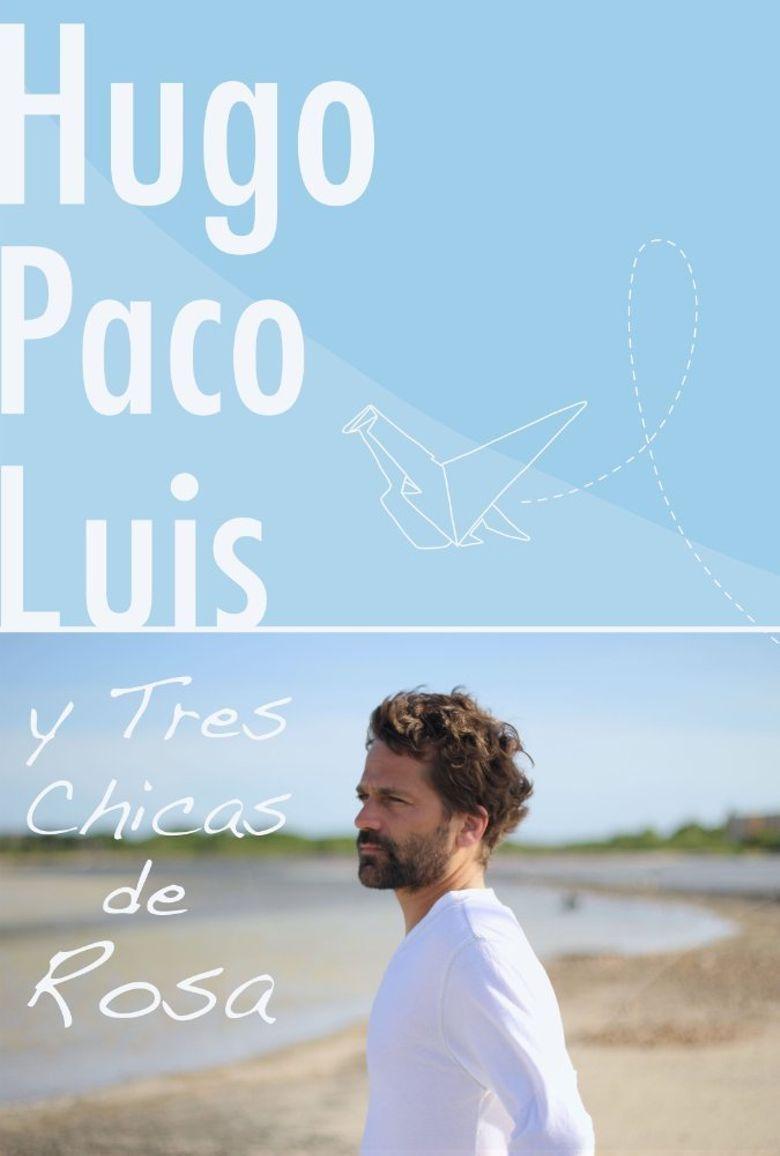 Hugo, Paco, Luis y tres chicas de rosa Poster