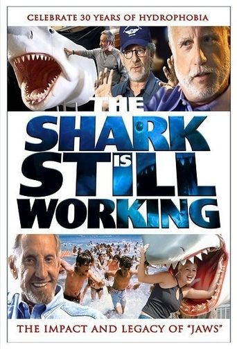 The Shark Is Still Working Poster