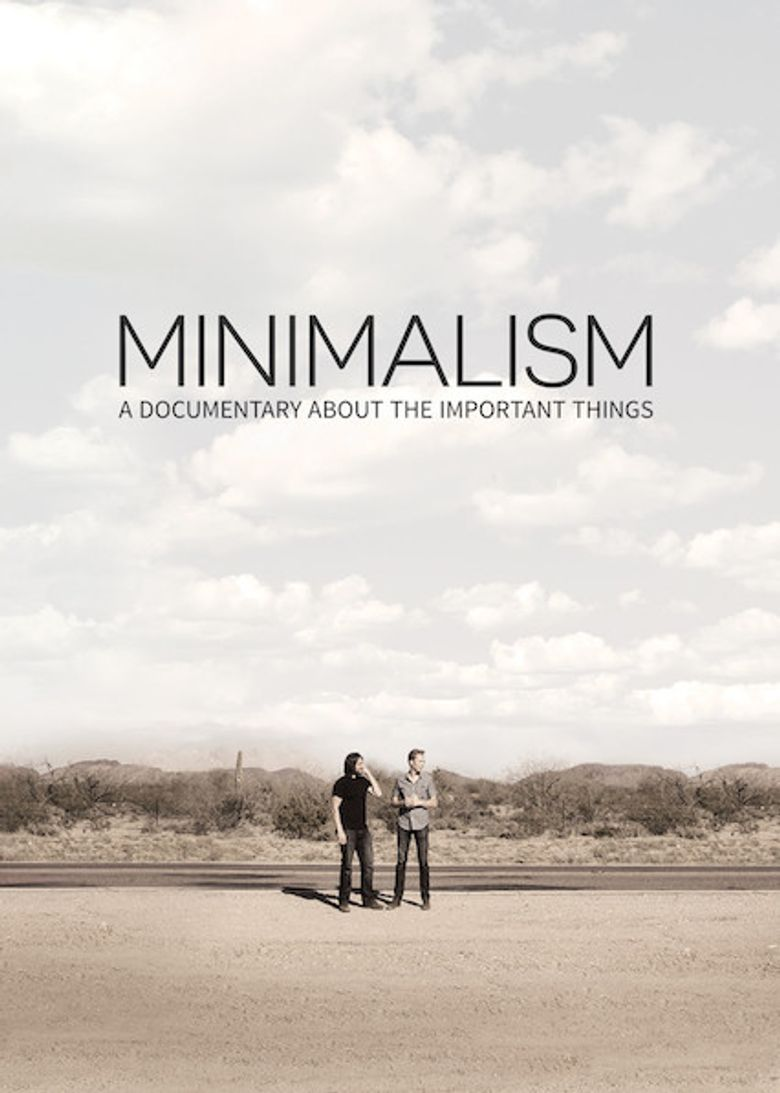 Minimalism: A Documentary About the Important Things Poster