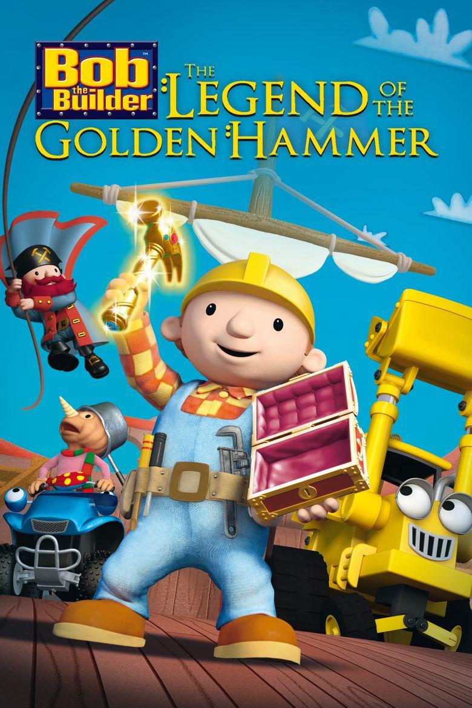 Bob the Builder: Legend of the Golden Hammer Poster