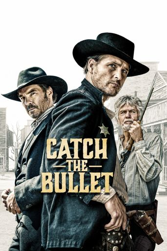 Catch the Bullet Poster