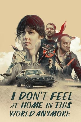Watch I Don't Feel at Home in This World Anymore
