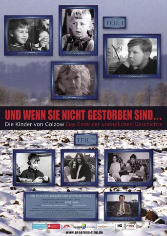 Und wenn sie nicht gestorben sind... Die Kinder von Golzow - Das Ende der unendlichen Geschichte Poster