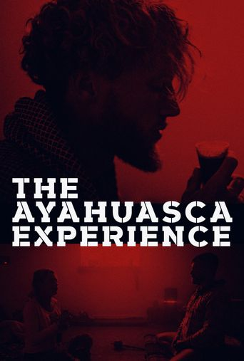 The Ayahuasca Experience Poster