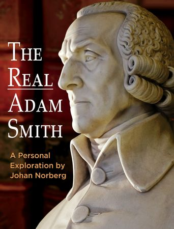 The Real Adam Smith: Ideas That Changed The World Poster