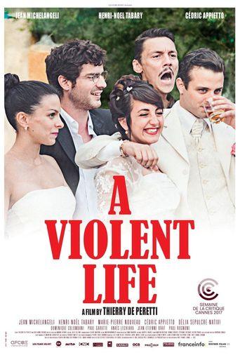 A Violent Life Poster