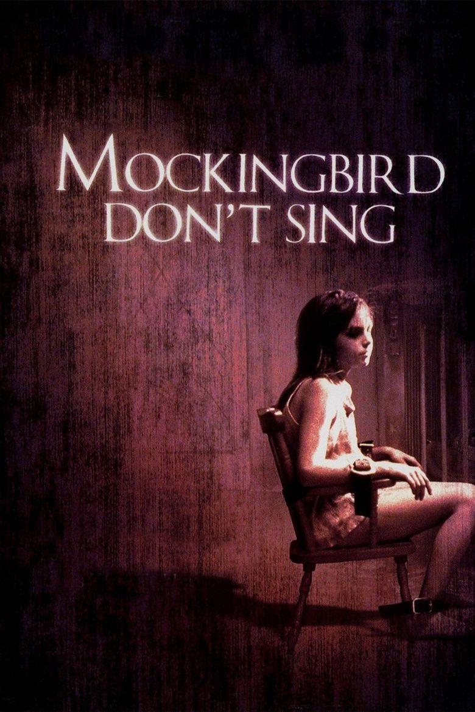 Mockingbird Don't Sing Poster