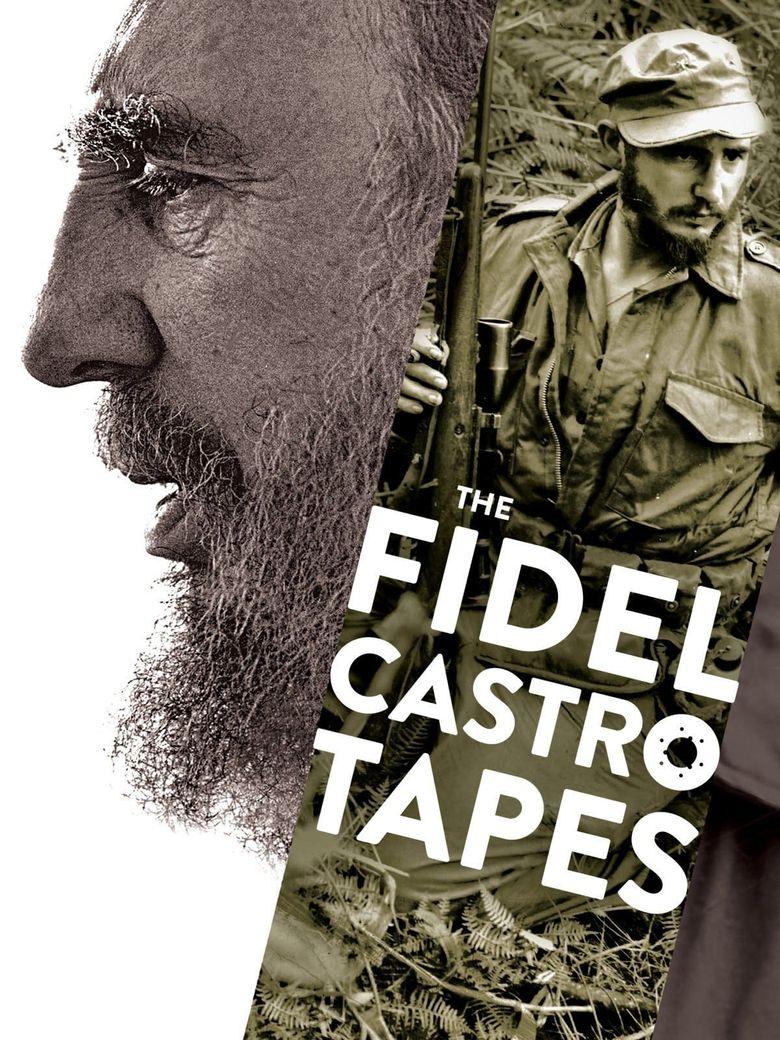 The Fidel Castro Tapes Poster