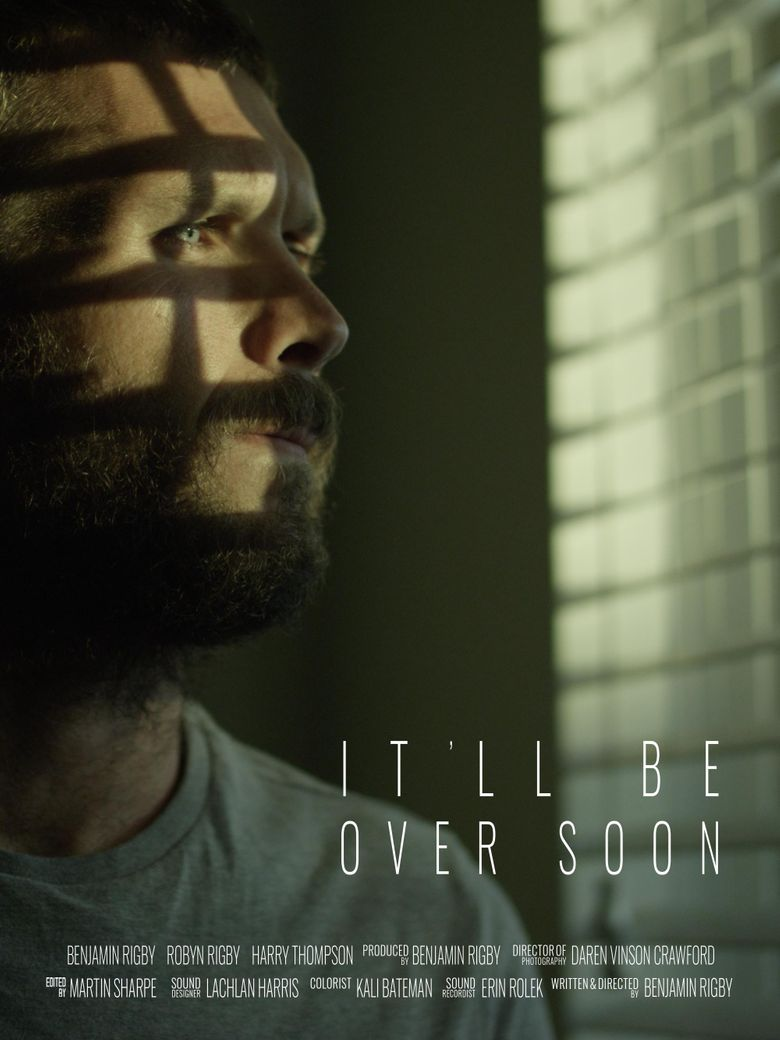 It'll Be Over Soon Poster
