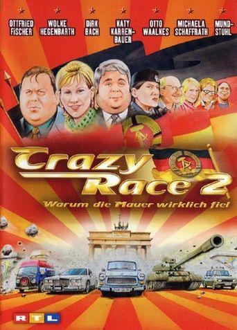 Crazy Race 2 – Warum die Mauer wirklich fiel Poster