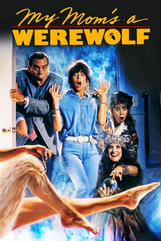 My Mom's a Werewolf Poster