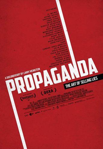 Propaganda: The Art of Selling Lies Poster