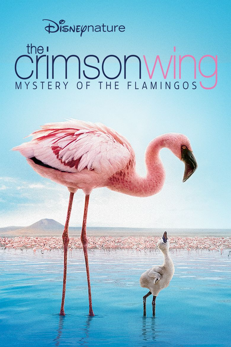 The Crimson Wing: Mystery of the Flamingos Poster