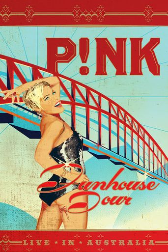 Pink - Funhouse Tour Live in Australia Poster