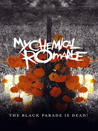 My Chemical Romance: The Black Parade Is Dead! Poster
