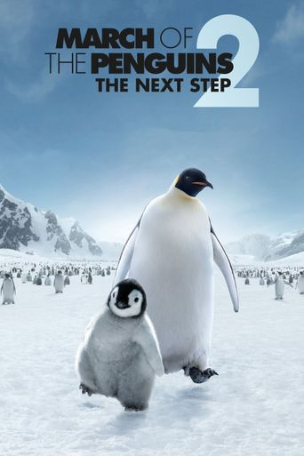 March of the Penguins 2: The Next Step Poster