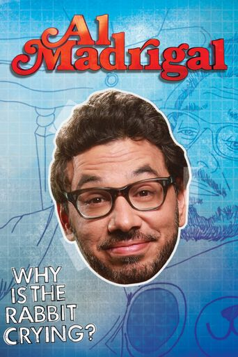 Al Madrigal: Why is the Rabbit Crying? Poster