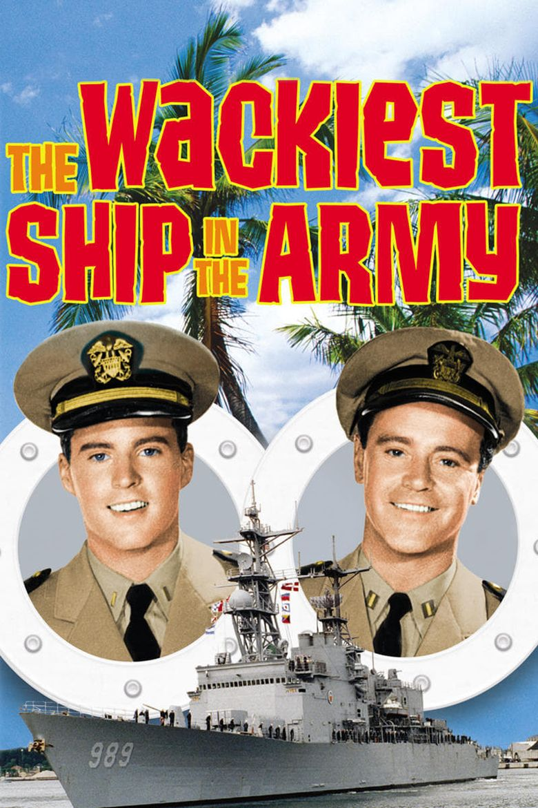 The Wackiest Ship in the Army Poster