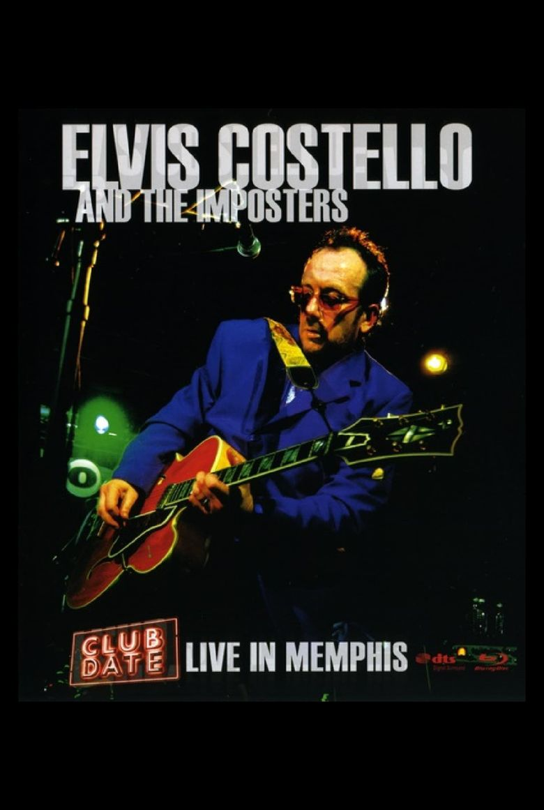 Elvis Costello & The Imposters: Club Date - Live in Memphis Poster
