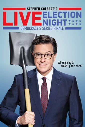Stephen Colbert's Live Election Night Democracy's Series Finale Poster