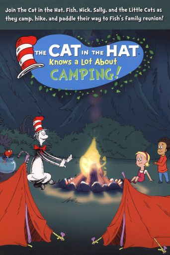 The Cat in the Hat Knows a Lot About Camping! Poster