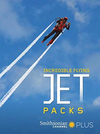 Incredible Flying Jet Packs Poster