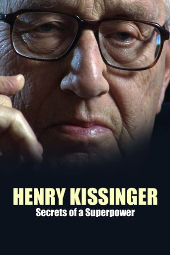 Henry Kissinger: Secrets of a Superpower Poster