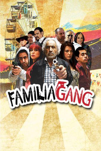 Familia Gang Poster