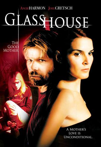 Glass House: The Good Mother Poster