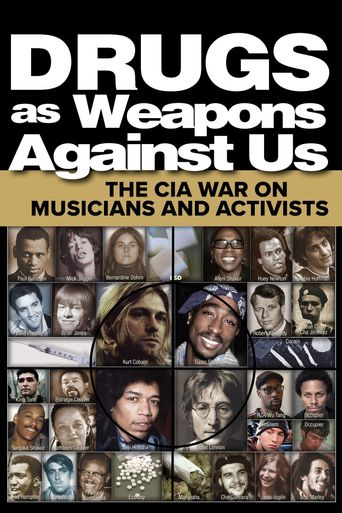 Drugs as Weapons Against Us: The CIA War on Musicians and Activists Poster