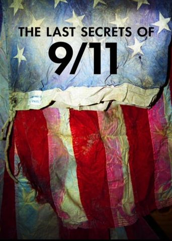 The Last Secrets Of 9/11 Poster