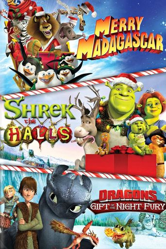 Dreamworks Holiday Classics (Merry Madagascar / Shrek the Halls / Gift of the Night Fury) Poster