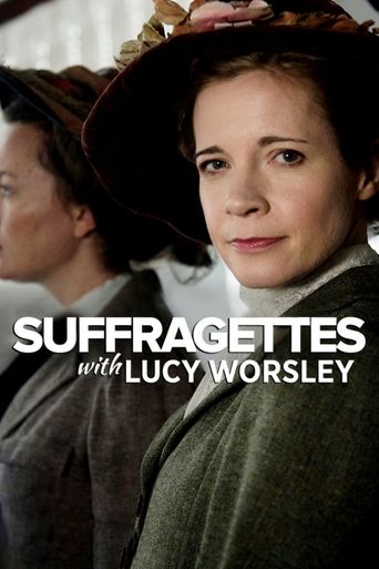 Suffragettes with Lucy Worsley Poster