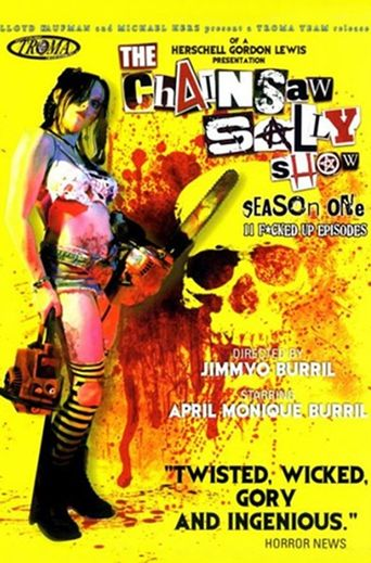 The Chainsaw Sally Show Poster