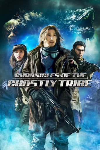 Watch Chronicles of the Ghostly Tribe