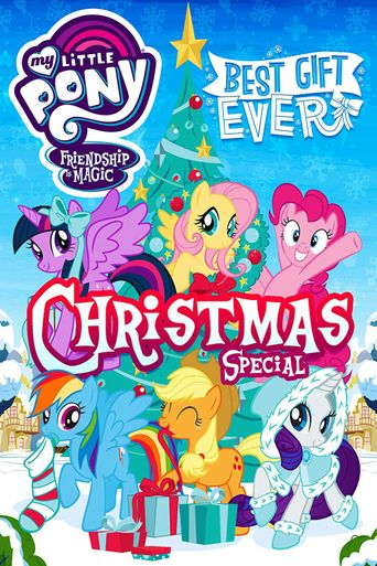 My Little Pony: Best Gift Ever Poster