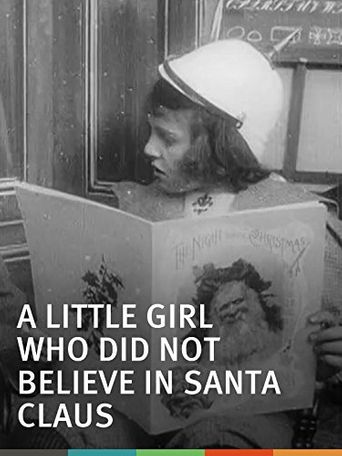 A Little Girl Who Did Not Believe in Santa Claus Poster